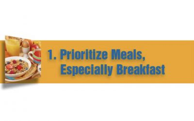 Prioritize Meals, Especially Breakfast